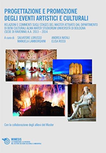 Progettazione e promozione degli eventi artistici e culturali  por Salvatore Lorusso,Andrea Natali