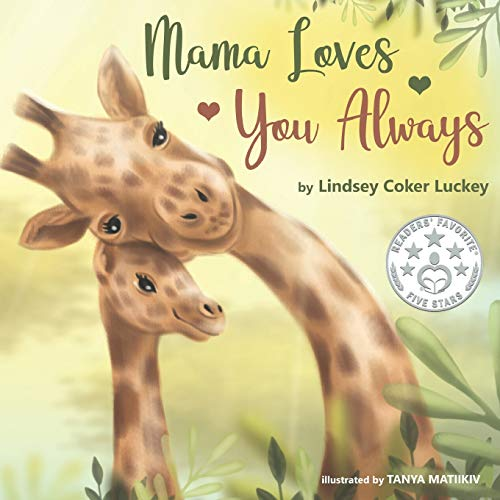Mama Loves You Always