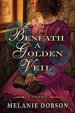 book cover of Beneath a Golden Veil