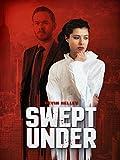 Swept Under