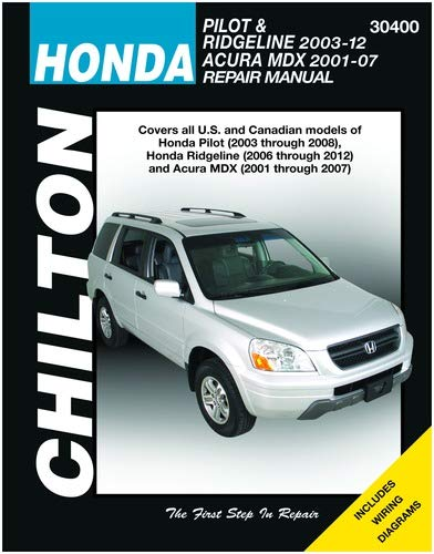 Chilton Automotive Repair Manual for Honda Pilot/MDX 2001-'08 (30400)