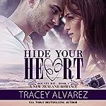 Hide Your Heart: Far North Series, Book 1 | Tracey Alvarez