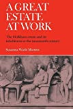 img - for A Great Estate At Work: The Holkham Estate and its Inhabitants in the Nineteenth Century by Susanna Wade Martins (2008-10-13) book / textbook / text book