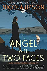 Angel with Two Faces: A Mystery Featuring Josephine Tey (Josephine Tey Mysteries Book 2)
