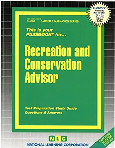 Recreation abd Conservation Advisor (Passbooks) (Career