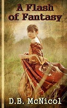 A Flash of Fantasy by [McNicol, Donna B.]