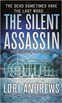Silent Assassin, the (Dr. Alexandra Blake Novels)