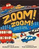 Zoom! Zoom!, Robert Burleigh, 1442483156