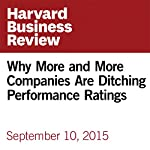 Why More and More Companies Are Ditching Performance Ratings | David Rock,Beth Jones