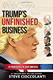Trump's Unfinished Business: 10 Prophecies to