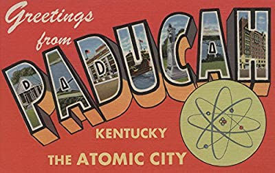 Paducah, Kentucky - The Atomic City - Large Letter Scenes