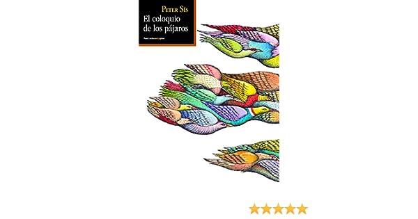 El coloquio de los pájaros (Sexto Piso Ilustrado): Amazon.es: Sís ...