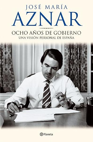 Ocho años de gobierno eBook: Aznar, José María: Amazon.es: Tienda ...