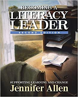 Book Becoming a Literacy Leader, 2nd edition: Supporting Learning and Change by Jennifer Allen (2016-08-16)