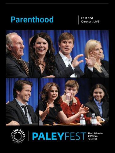 Parenthood: Cast and Creators Live at ()