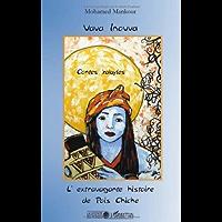 Vava Inouva, l'extravagante histoire de Pois Chiche : Contes kabyles