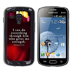 Be Good Phone Accessory // Dura Cáscara cubierta Protectora Caso Carcasa Funda de Protección para Samsung Galaxy S Duos S7562 // BIBLE Philippians 4:13 I Can Do Everything
