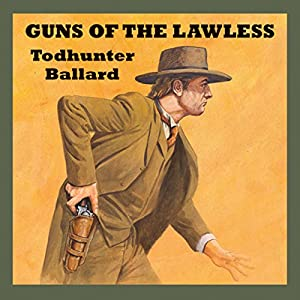 Guns of the Lawless Audiobook