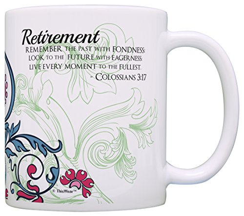 Retirement Coffee (Retirement Gift Ideas Live Every Moment to Fullest Colossians 3:17 Religious Retirement Gifts for Women Gift Coffee Mug Tea Cup Paisley)