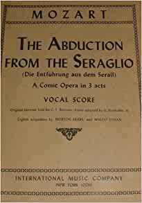 A review of the seraglio an opera by wolfgang amadeus mozart