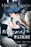 Blizzard Warning (Storm of Love Series) (Volume 2)