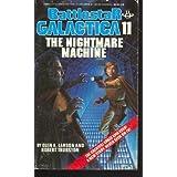 The Nightmare Machine: (Battlestar Galactica # 11)