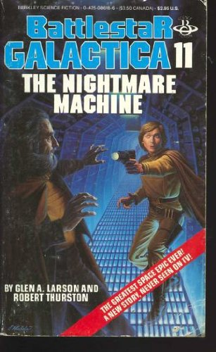 Nightmare Machine (The Nightmare Machine: (Battlestar Galactica # 11))