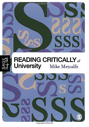 Reading Critically at University (SAGE Study Skills Series)