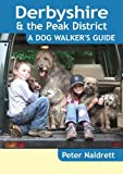 Book Cover for Derbyshire & the Peak District - A Dog Walker's Guide
