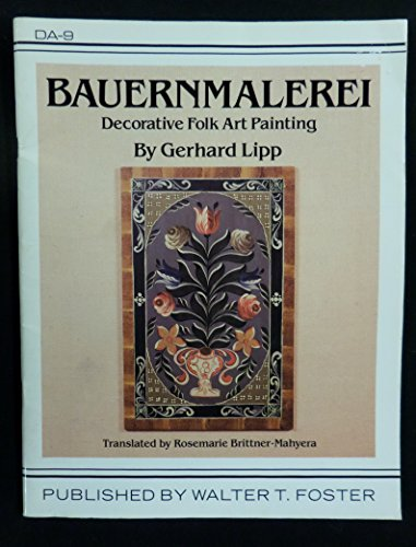 Bauernmalerei: Decorative Folk Art Painting (Signs and Symbols)