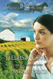 Fields of Corn, Sarah Price, 1470076888