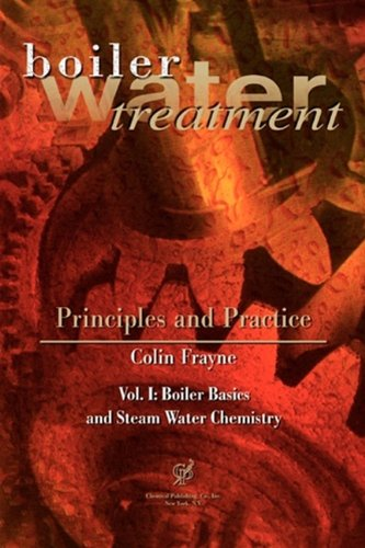 Boiler Water Treatment, Principles and Practice, Vol. 1