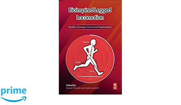 Bioinspired Legged Locomotion Models Concepts Control And