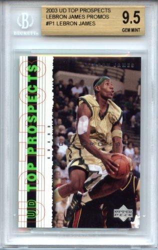 LeBron James 2003 Upper Deck Top Prospects P1 rookie Beckett graded BGS 9.5 GEM MINT