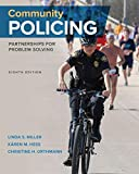 Community Policing: Partnerships for Problem Solving (MindTap Course List)