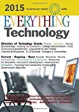 img - for Everything Technology [2015]: Awards, Contests, Challenges, Grants, Articles by Technology Grant News, Publications by (2014) Paperback book / textbook / text book