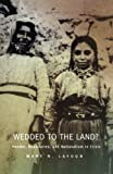 img - for Wedded to the Land? Gender, Boundaries, & Nationalism in Crisis book / textbook / text book