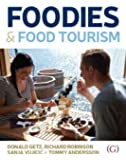 Foodies and Food Tourism