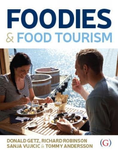 Book cover from Foodies and Food Tourismby Donald Getz