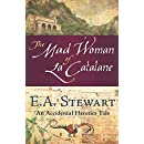 The Mad Woman of La Catalane: An Accidental Heretics Tale