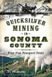 Quicksilver Mining in Sonoma County, Joe Pelanconi, 1626194726