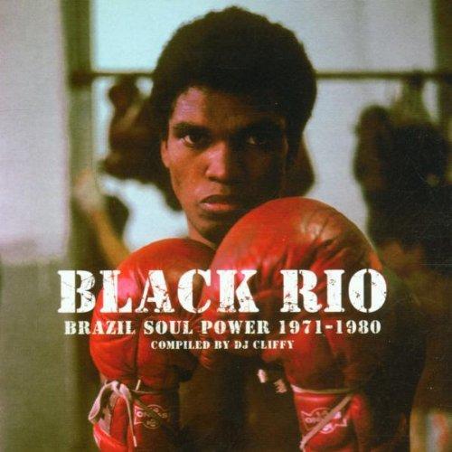 Black Rio: Brazil Soul Power, 1971-1980 by Strut