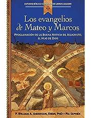 Los Evangelios de Mateo Y Marcos: Proclamación de la Buena Noticia de Jesucristo, El Hijo de Dios