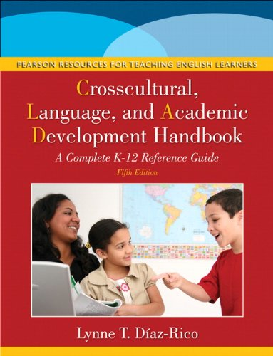 The Crosscultural, Language, and Academic Development Handbook: A Complete K-12 Reference Guide (5th Edition) by Pearson