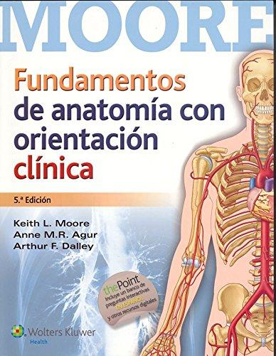 Fundamentos de anatomía con orientación clínica (Spanish Edition) -  Keith L Moore, Paperback