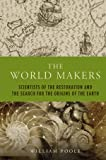 The World Makers, William Poole, 1906165084