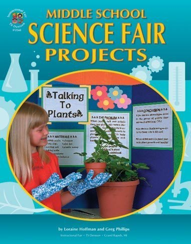 Middle School Science Fair Projects, (The 100+ Series)