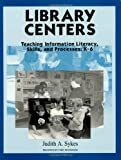 Library Centers, Judith A. Sykes, 1563085070