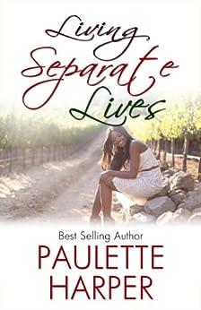 Living Separate Lives by [Harper, Paulette]