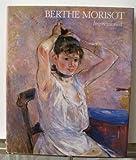 Berthe Morisot: Impressionist